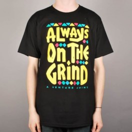 Venture Always on the Grind Tee